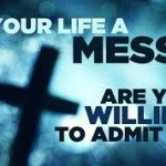 Is Your Life A Mess?