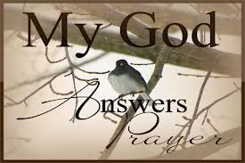 Prayers – Are Yours Being Answered?
