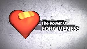The Power of Forgiveness!